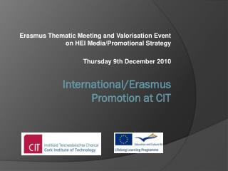 Erasmus  Thematic Meeting and Valorisation Event on HEI Media/Promotional Strategy
