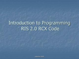 Introduction to Programming  RIS 2.0 RCX Code