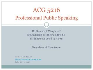 ACG 5216 Professional Public Speaking