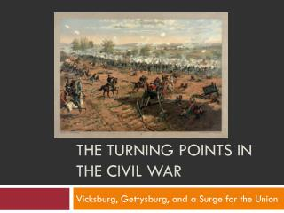 The turning points in the civil war