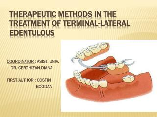 THERAPEUTIC METHODS IN THE TREATMENT OF TERMINAL-LATERAL EDENTULOUS