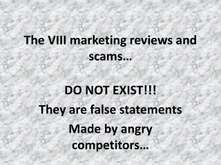 The VIII Marketing Reviews