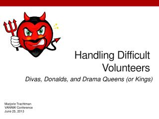 Handling Difficult Volunteers