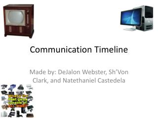 Communication Timeline