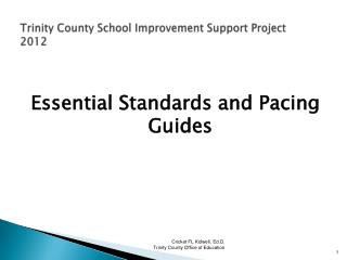 Trinity County School Improvement Support Project  2012