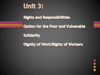 Unit 3: Option for the Poor and Vulnerable