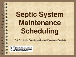Septic System Maintenance Scheduling