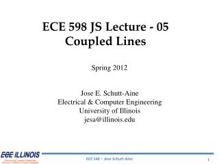 ECE 598 JS Lecture - 05 Coupled Lines