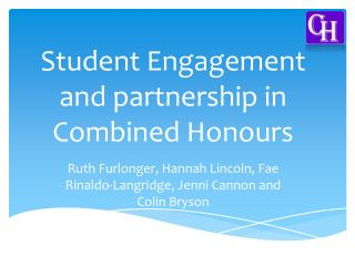 Student Engagement and partnership in Combined Honours