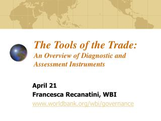 The Tools of the Trade:  An Overview of Diagnostic and Assessment Instruments