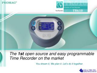 The  1st  open source and easy programmable Time Recorder on the market