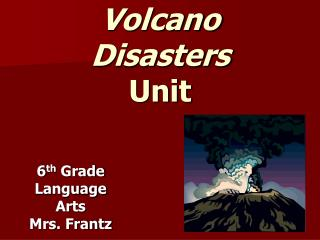 Volcano  Disasters Unit
