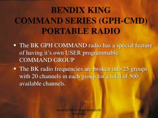 BENDIX KING  COMMAND SERIES (GPH-CMD) PORTABLE RADIO