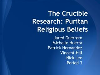The Crucible Research: Puritan Religious Beliefs