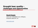 Draught beer quality -  challenges and opportunities