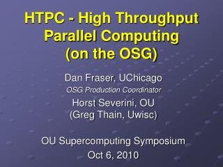 HTPC - High  Throughput Parallel  Computing (on the OSG)