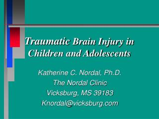 Traumatic  Brain Injury in Children and Adolescents