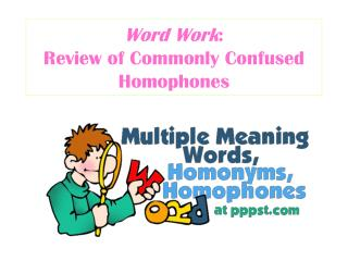 Word Work : Review of Commonly Confused Homophones