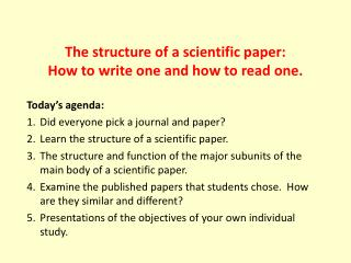 The structure of a scientific paper:  How to write one and how to read one.