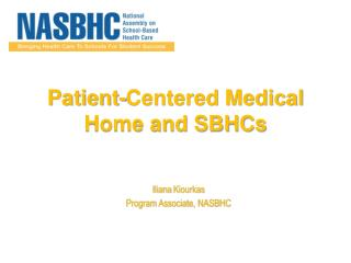 Patient-Centered Medical Home and SBHCs