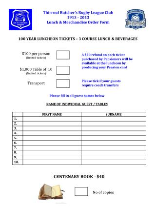 Thirroul  Butcher's Rugby League Club 1913 - 2013 Lunch & Merchandise  Order Form