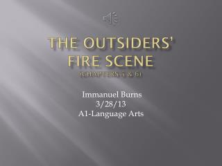 The Outsiders'  Fire Scene (Chapters 5 & 6)