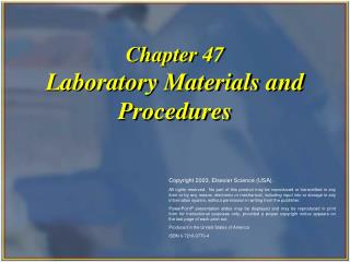 Chapter 47 Laboratory Materials and Procedures