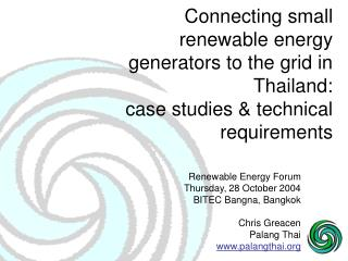 Connecting small renewable energy generators to the grid in Thailand:  case studies & technical requirements
