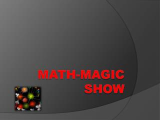 Math-magic Show
