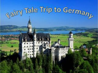 Fairy Tale Trip to Germany