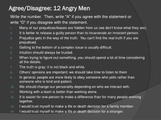 Agree/Disagree: 12 Angry Men