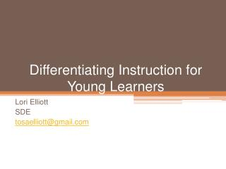 Differentiating Instruction for Young Learners
