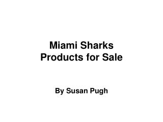 Miami Sharks Products for Sale