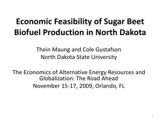 Economic Feasibility of Sugar Beet Biofuel Production in North Dakota