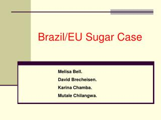 Brazil/EU Sugar Case