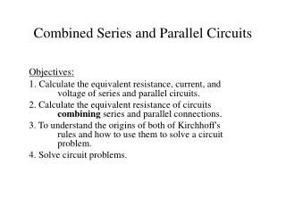 Combined Series and Parallel Circuits
