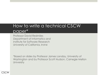 How to write a technical CSCW paper*