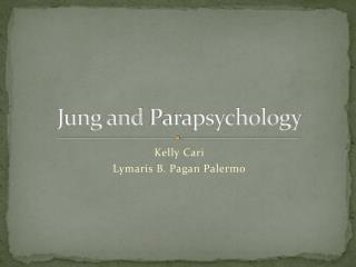 Jung and  Parapsychology