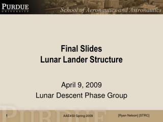 Final Slides Lunar Lander Structure
