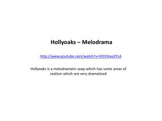 Hollyoaks – Melodrama