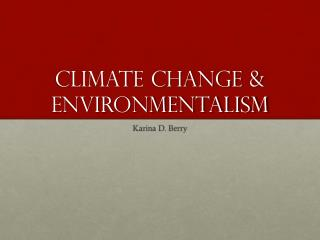 Climate change & Environmentalism