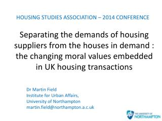 Dr Martin Field Institute for Urban Affairs,  University of Northampton