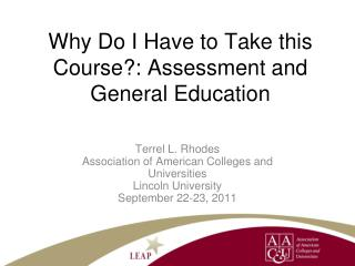 Why Do I Have to Take this Course?: Assessment  and General Education