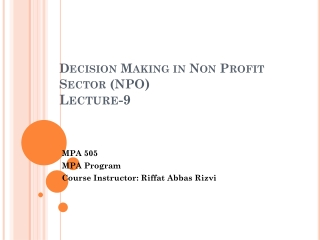 Decision Making in Non Profit Sector (NPO ) Lecture-9