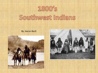 1800's Southwest Indians