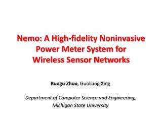 Nemo : A High-fidelity Noninvasive Power Meter System for Wireless Sensor Networks