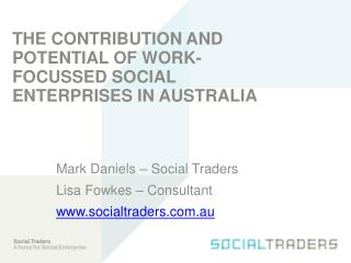 The Contribution and Potential of Work-focussed Social Enterprises in Australia