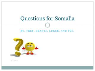 Questions for Somalia