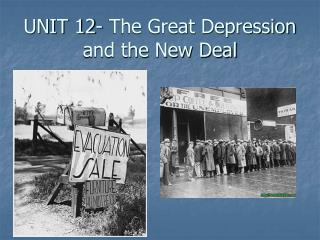 UNIT 12- The Great Depression and the New Deal
