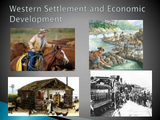 Western Settlement and Economic Development